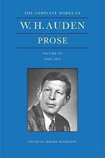 W. H. Auden Prose Volume 3 (1949-1955): 1949-1955 Vol 3, New, Hardcover