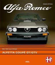 Alfa Romeo Alfetta Coupé GT/GTV von Umberto Di Paolo (2018, Gebundene Ausgabe)