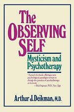 The Observing Self: Mysticism and Psychotherapy NEW BOOK