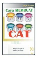 Cara Membuat Cat : Kategori Dan Aplikasi Teori (2013, Paperback, Large Type)