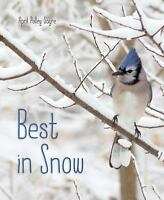 Sayre April Pulley-Best In Snow  BOOK NEW