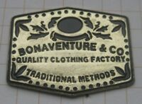 BONAVENTURE & CO QUALITY CLOTHING FACTORY ...............  Mode Pin (185h)