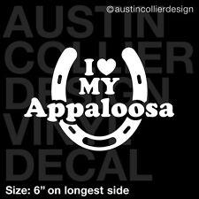 "6"" I LOVE MY APPALOOSA vinyl decal car truck laptop sticker - horse equestrian"