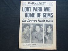 1954 OCTOBER 11 NY DAILY NEWS NEWSPAPER - LOOT PARK AVE HOME OF GEMS - NP 2504