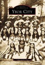 Ybor City (Images of America: Florida) by de Quesada, A.M.