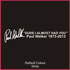 Paul Walker Tribute Decal,Fast & The Furious,Vinyl, Sticker, Graphics,Car, N2101