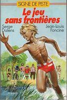SIGNE DE PISTE 11 LE JEU SANS FONTIERES 1988 ILLUSTRATIONS JOUBERT