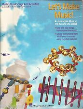 Let's Make Music(collection) : An Interactive Musical Trip Around the World...