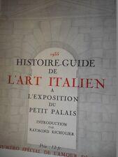 HISTOIRE GUIDE DE L'ART ITALIEN A L'EXPOSITION DU PETIT PALAIS 1935