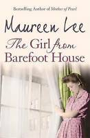 The Girl From Barefoot House by Maureen Lee (Paperback, 2001)