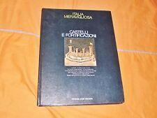 italia meravigliosa castelli e fortificazioni touring club 1974 in folio