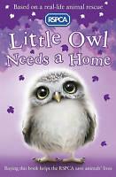 Little Owl Needs a Home (RSPCA), Mongredien, Sue, Very Good Book