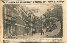 Tommaso Tittoni Ambassadeur d'Italie à Vichy Poincaré Joffre & Cadorna WWI 1915