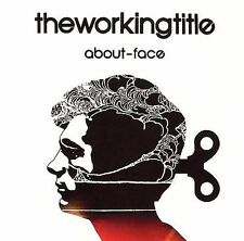 The Working Title - About-Face CD Alternative Rock New & Sealed, free ship