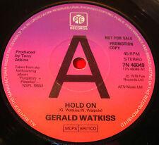 "Gerald Watkiss/Masters Hold On 7"" UK PROMO 1978 Pye b/w If The Line Broke..VINYL"