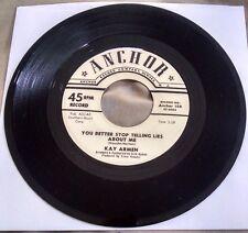 Kay Armen - You Better Stop Telling Lies About Me/Heart & Soul 45 (Anchor) soul