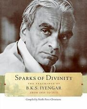 Sparks of Divinity: The Teachings of B.K.S. Iyengar from 1959 to 1975, Personal
