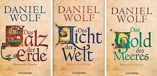 Daniel Wolf, Das Salz der Erde, Das Licht der Welt, Das Gold des Meeres