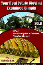 Your Real Estate Closing Explained Simply: What Smart Buyers and Sellers Need...