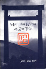 Mountain Record of Zen Talks by John Daido Loori (1988 First, Softcover)