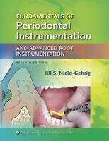 Fundamentals of Periodontal Instrumentation & Advanced Root Instrumentation [ Ni