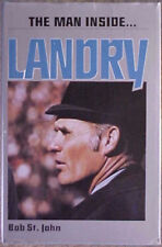 """THE MAN INSIDE...LANDRY"" 1979 FIRST EDITION HC/DJ BOOK by BOB ST. JOHN"