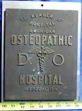 VERY RARE Vintage Bronze American Osteopathic DO Hospital Association Plaque