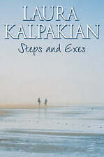 Steps and Exes, Kalpakian, Laura, New Book