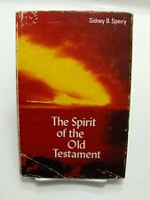 THE SPIRIT OF THE OLD TESTAMENT- A Mormon LDS Classic Sidney B. Sperry