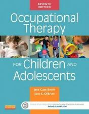 Occupational Therapy for Children by Jane Case-Smith and Jane Clifford...