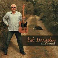 Bob Margolin - My Road [CD]