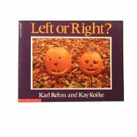Left or right? by Karl M. Rehm, Kay Koike