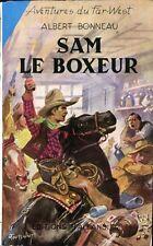Albert Bonneau - Sam le boxeur - Tallandier - 1956