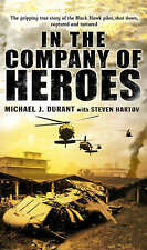 In The Company Of Heroes, Michael J Durant, Used; Good Book