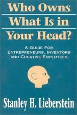 Who Owns What is in Your Head?: A Guide for Entrepreneurs, Inventors-ExLibrary