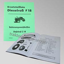 Fendt Ersatzteilliste und Bedienungsvorschriften für Dieselroß F 18 500022