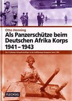 Henning: Als Panzerschütze beim Deutschen Afrika-Korps, Aufklärungs-Kompanie 580