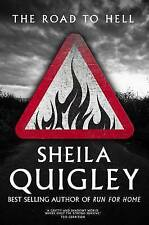 The Road to Hell, Quigley, Sheila, New Book