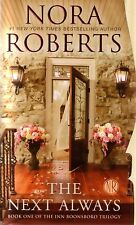 Nora Roberts  The Next Always       Inn Boonsboro Book 1  Romance   Pbk NEW