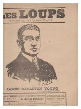 les LOUPS 1911 N° 18 journal d'action d'art JEAN JULES DUFOUR  3éme ANNEE