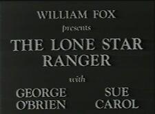 THE LONE STAR RANGER  1930  GEORGE O'BRIEN, SUE CAROL