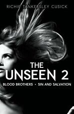 The Unseen 2: Blood Brothers & Sin and Salvation
