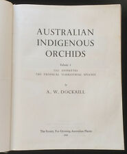 Australian Indigenous Orchids Dockrill Ephytes Tropical Terrestial Species 1969