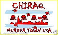"""CHIRAQ Murder Town Chicago Illinois CPD Flag 5"""" Vinyl Decal Sticker Emblem"""