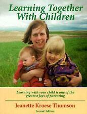 Learning Together with Children Thomson, J. K. J. Paperback
