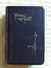 Gesangbuch Antik Vertrau auf Gott Goldschnitt 1908 , 660 Seiten