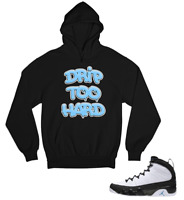 Hoodie to match Air Jordan Retro 9 Varsity Blue Drip Too Hard