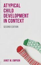 Atypical Child Development in Context (Paperback or Softback)