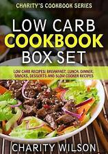 Low Carb Diet Cookbook Box Set: Low Carb Recipes: Breakfast, Lunch, Dinner, Snac
