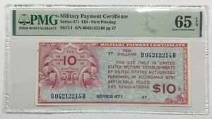 Military Payment Certificate Series 471 $10 First Printing PMG Gem UNC 65 EPQ